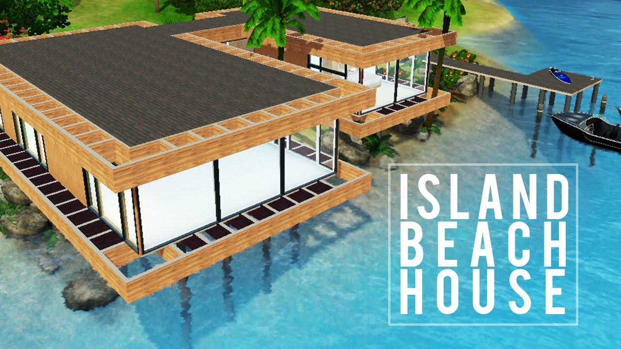 The Sims 3 Speed Build Island Beach House Youtube