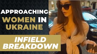 Approaching and Dating Women in UKRAINE [Infield Vlog]
