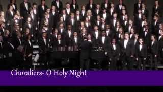 Choraliers - O Holy NIght by Charles Adam, Leavitt