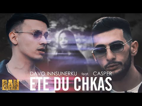 Davo Inssunerku feat. Casper - Ete du chkas (2019)