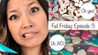 Fail Friday Episode 3: 6 Reasons Why Your Sugar Cookie Decorating is Failing...and How to Fix It!