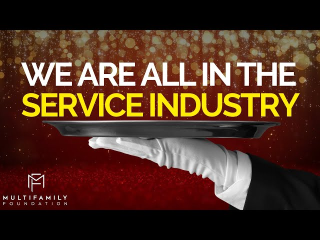 We Are All in The Service Industry