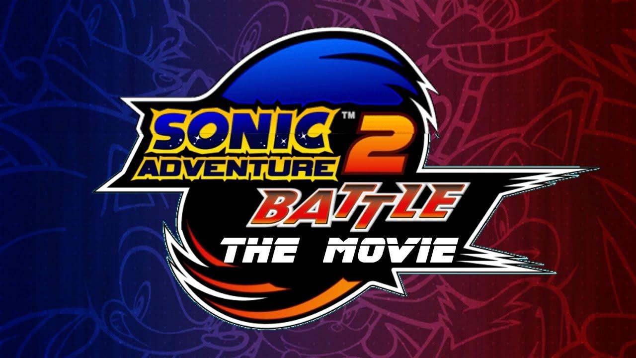 Sonic Adventure 2 Battle The Movie