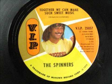 THE SPINNERS-together we can make such sweet music