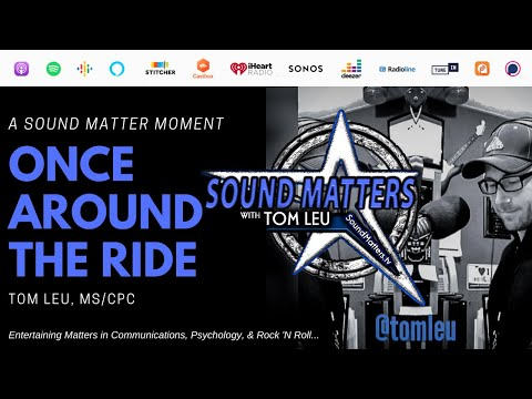 """Sound Matter Moment - """"Once Around the Ride"""""""