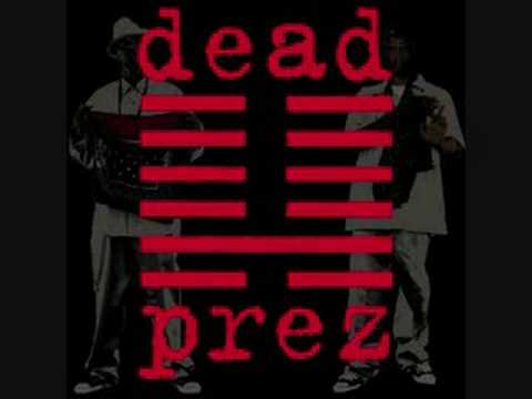 Dead Prez - It was written