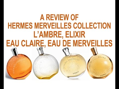 4cd5829d4c59 Hermes L Ambre, Elixir, Eau Claire des Merveilles, Eau de Merveilles UNISEX  Part 2