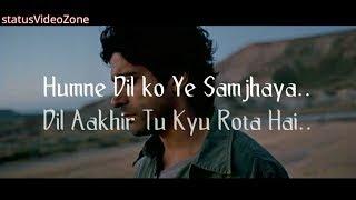 """Dil Aakhir Tu Kyu Rota"" Zindagi na milegi Dobara Farhan Akhtar Poetry for Whatsapp Status"
