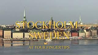 Stockholm - Sweden, at your fingertips