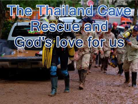 The Thailand Cave and God
