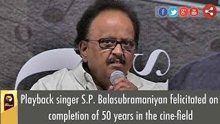 Playback singer S.P. Balasubramaniyan felicitated on completion of 50 years in the cine-field