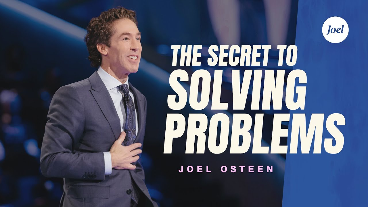Download The Secret to Solving Problems | Joel Osteen