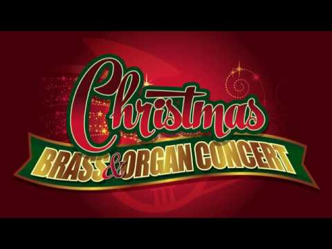 Christmas Brass & Organ Concert 2017