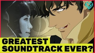 Why is the Music in 'Cowboy Bebop' so Damn Good