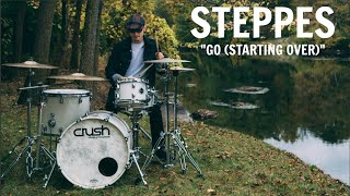 Austin Holicki - Steppes - Go (Starting Over) - Drum *Play Through*
