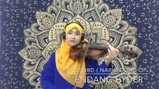 Bluebird ( Naruto 3rd Opening ) - violin cover by Endang Hyder
