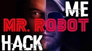 Mr Robot - Hack _me