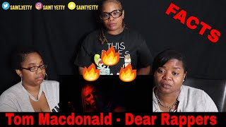 "Tom MacDonald - ""Dear Rappers"" Reaction 