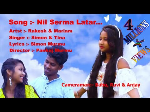 Nil Serma Latar... ||New Santhali Video 2019||