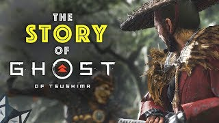 A Story Breakdown of GHOST OF TSUSHIMA