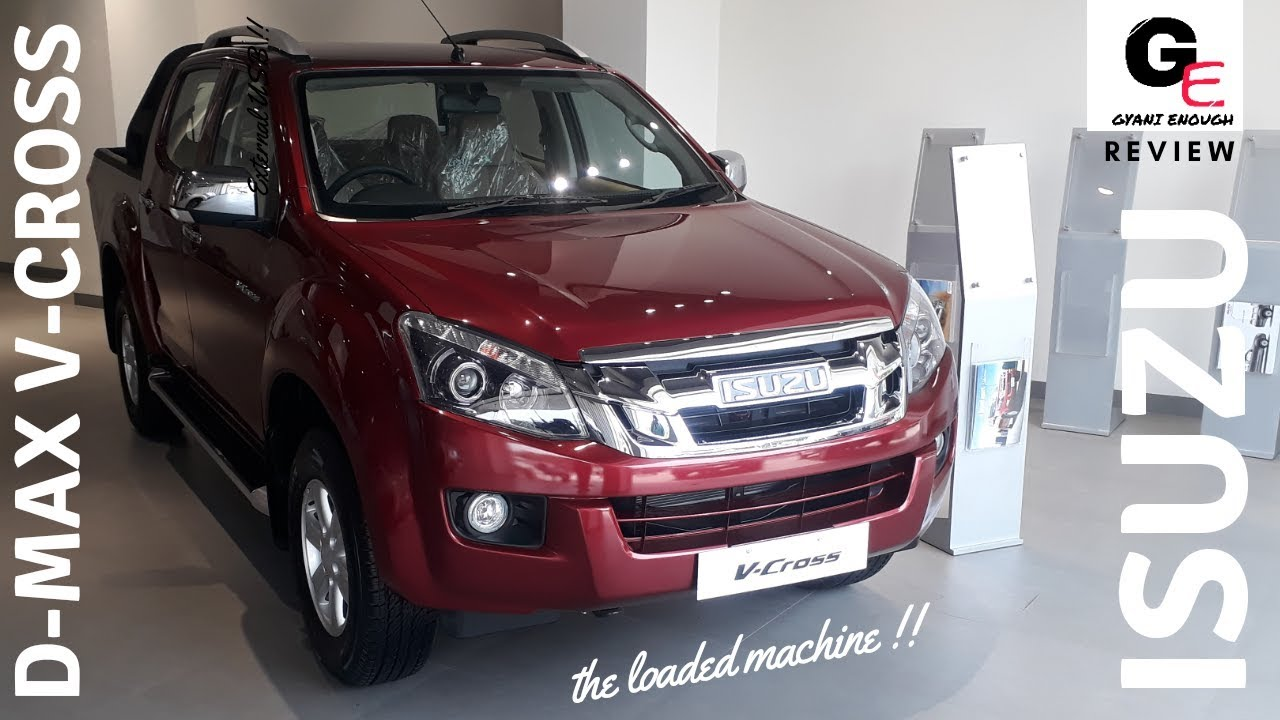 2018 Isuzu D Max V Cross 4x4 Most Detailed Review Features