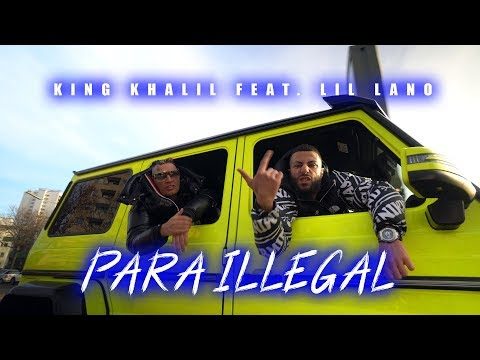 KING KHALIL feat. LIL LANO – PARA ILLEGAL (PROD.BY B.O BEATZ)