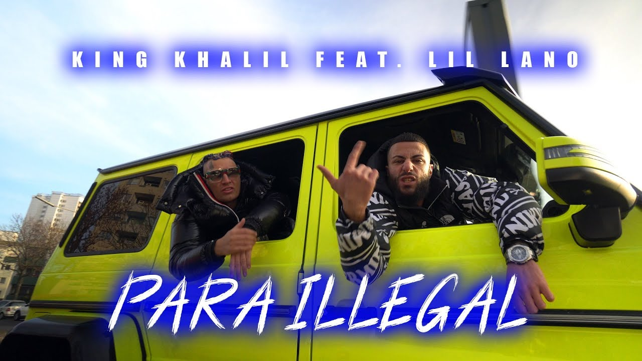 KING KHALIL feat. LIL LANO — PARA ILLEGAL (PROD.BY TROOH HIPPI)