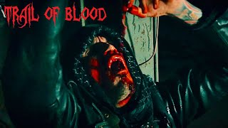 Trail of Blood - Cult (official)