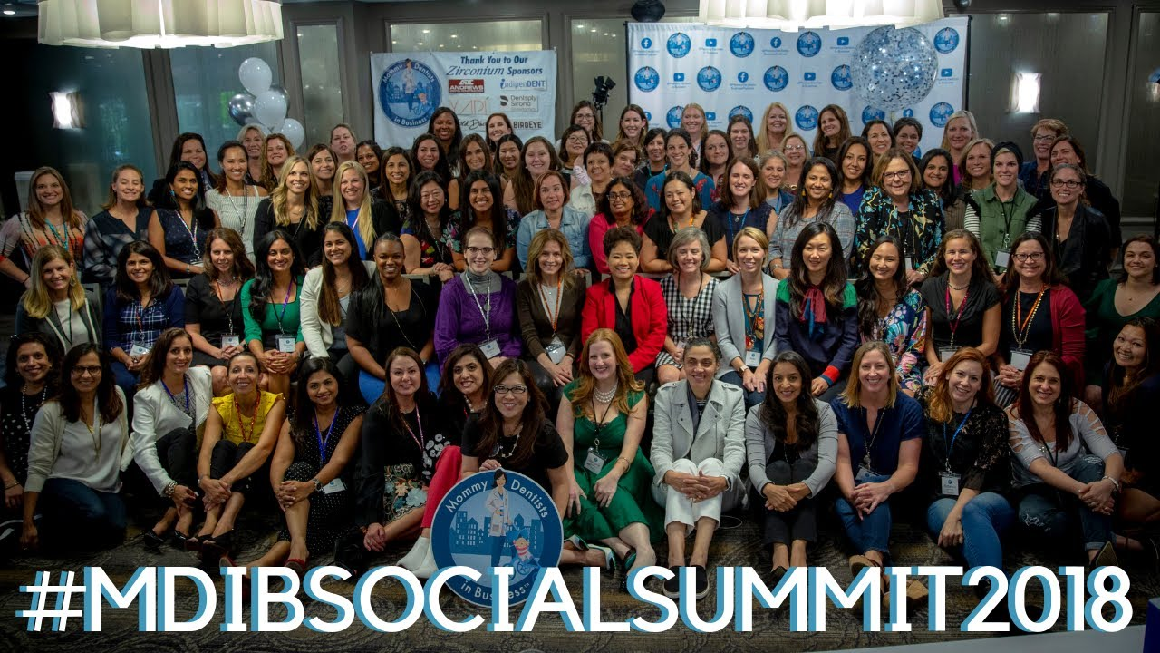 MDIB Social Summit 2019 – Mommy Dentists in Business