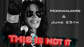 Moonwalkers & June 25th