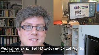 Wechsel von 27 Zoll Full HD zurück auf 24 Zoll Monitor