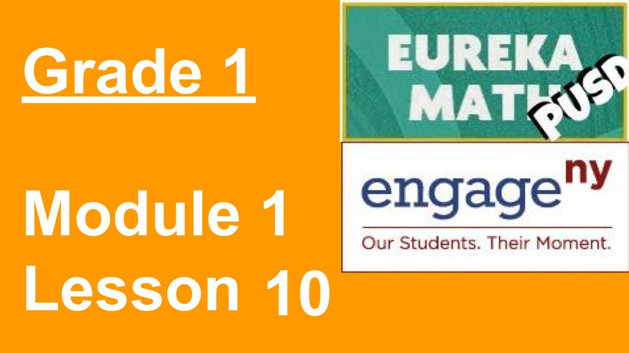 Eureka Math Grade 1 Module 1 Lesson 10 - YouTube