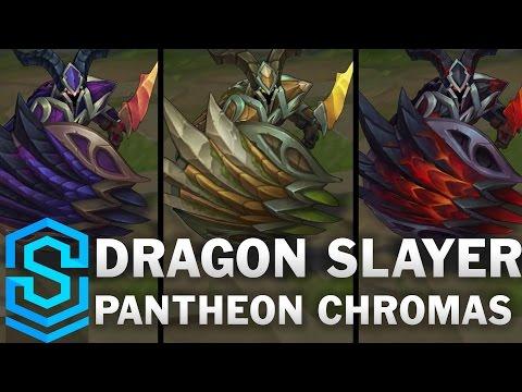 Dragonslayer Pantheon Chroma Skins