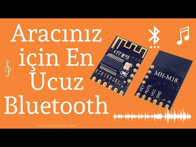 Aracınız için En Ucuz Bluetooth Modülü (MH-M18)