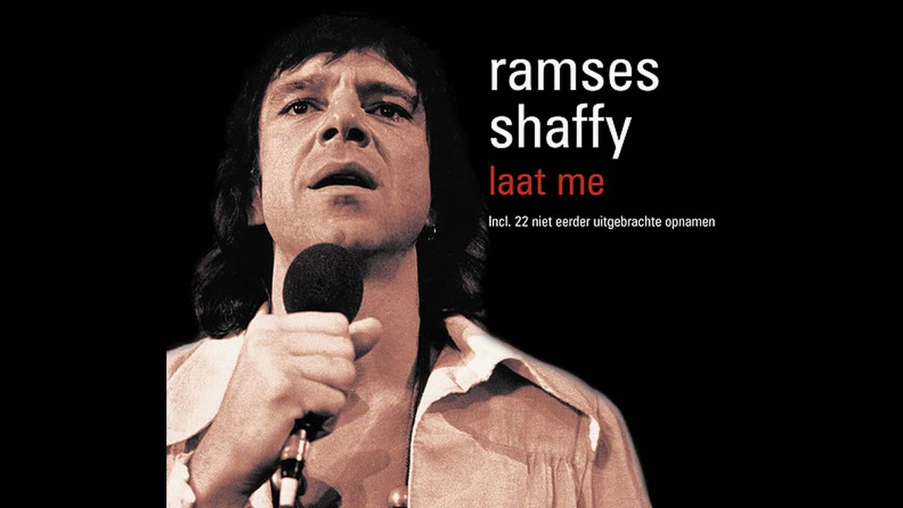Ramses Shaffy Laat Me Hd Youtube