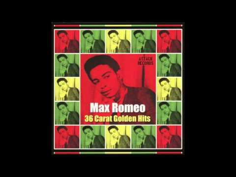 Max Romeo - 36 Carat Golden Hits (Platinum Edition)