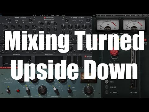 I Changed Everything! Mixing Turned Upside Down