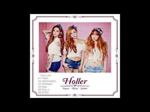 GIRLS' GENERATION-TTS (소녀시대-태티서 ) - Holler (FULL AUDIO)