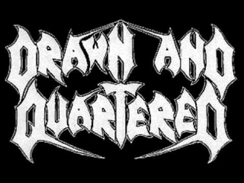 DRAWN AND QUARTERED - Incinerated Faithful