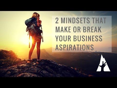2 Make or Break Mindsets