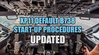 X Plane 11 Default 737 Start-Up Procedures! (UPDATED TO v1.1)