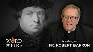 Bishop Barron on Protestantism and Authority