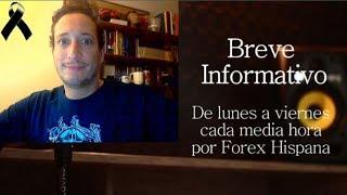 Breve Informativo - Noticias Forex del 14 de Septiembre 2018