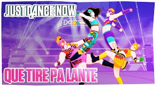 Just Dance Now (2021 Style) - Que Tire Pa Lante Gameplay