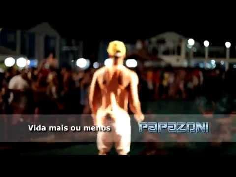 003 - Vida mais ou menos - Papazoni - DVD Ao vivo em Porto Seguro/Bahia - Por: VB Filmes
