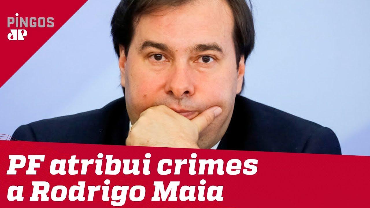 Os crimes de Rodrigo Maia, segundo a PF