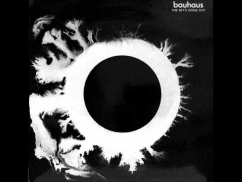 Bauhaus  All We Ever Wanted Was Everything