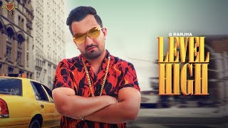Level High G Ranjha Deep Jandu Free MP3 Song Download 320 Kbps