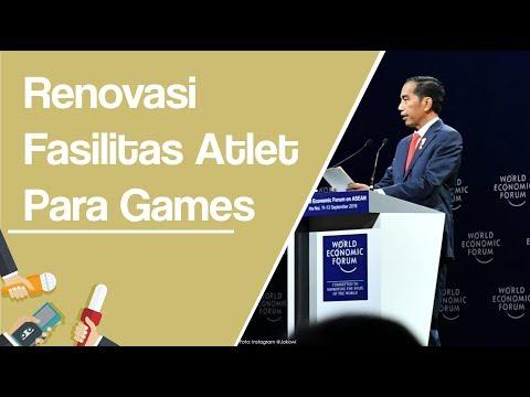 Asian Para Games 2018, Jokowi : Kementerian PUPR Renovasi Fasilitas Para Atlet
