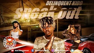 Delinquent Kidd - Sneak Out - February 2019